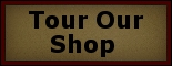 Tour Our Shop-